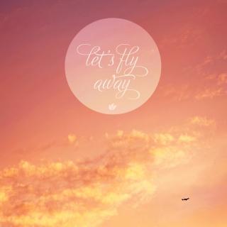 Let's Fly Away - Obrázkek zdarma pro 1024x1024
