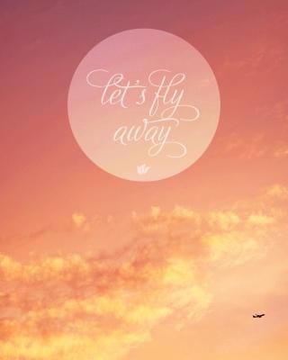 Let's Fly Away - Obrázkek zdarma pro Nokia 206 Asha