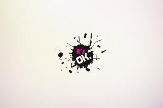 It's Ok - Obrázkek zdarma pro Xiaomi Mi 4