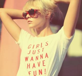 Girls Just Wanna Have Fun T-Shirt - Obrázkek zdarma pro 128x128