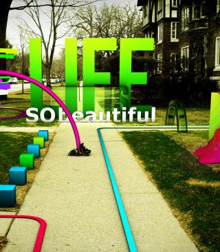 Life Is Beautiful - Obrázkek zdarma pro Nokia Asha 202