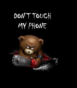 Dont Touch My Phone - Obrázkek zdarma pro Nokia Asha 203