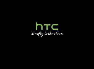 HTC - Simply Seductive - Obrázkek zdarma pro Fullscreen Desktop 1400x1050