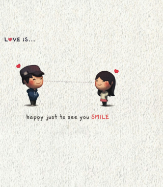 Love Is Happy Just To See You Smile - Obrázkek zdarma pro 640x960