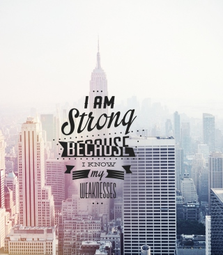 I am strong because i know my weakness - Obrázkek zdarma pro Nokia Asha 308