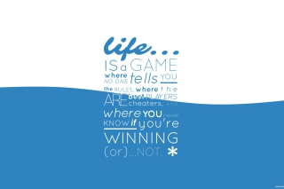 Life Is A Game Picture for Android, iPhone and iPad