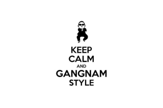 Keep Calm And Gangnam Style Picture for Android, iPhone and iPad