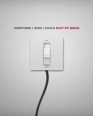 Shut My Brain - Obrázkek zdarma pro Nokia X3-02