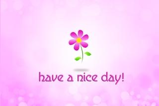 Have a Nice Day - Obrázkek zdarma pro Samsung Galaxy Tab 3 10.1