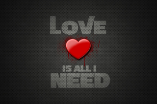 Love Is All I Need Background for Android, iPhone and iPad