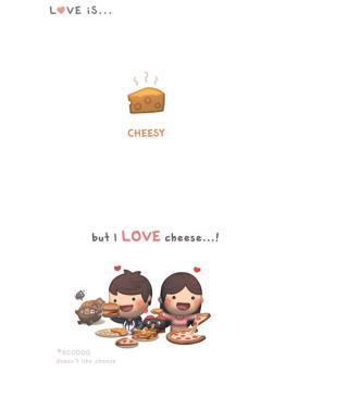 Love Is Cheesy - Obrázkek zdarma pro Nokia Asha 308